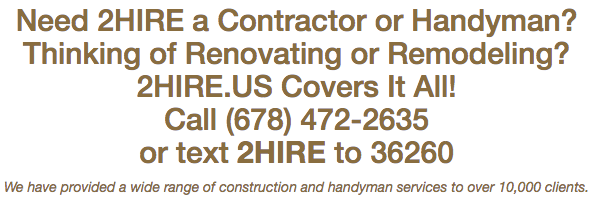 Need 2HIRE a Contractor or Handyman?